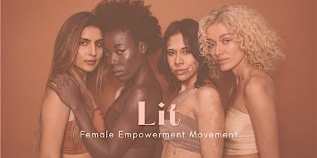 LIT Luncheon- Female Empowerment Movement tickets