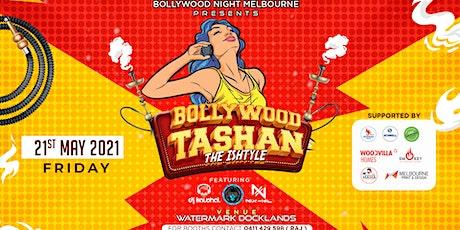 Bollywood Tashan tickets