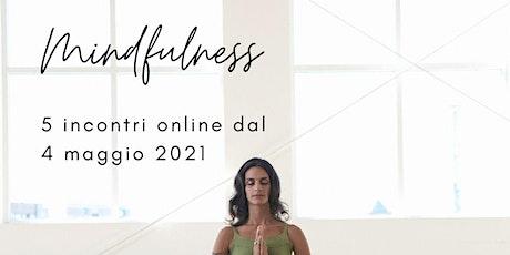 5 incontri di Mindfulness biglietti