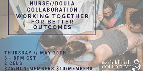 Nurse/Doula Collaboration: Working Together for Better Outcomes tickets