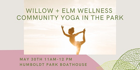 Willow and Elm Wellness Community Yoga with Anna tickets