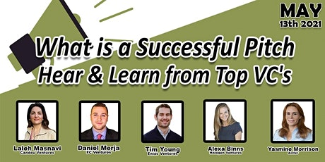 What is a Successful Pitch - Hear & Learn from Top VC's tickets