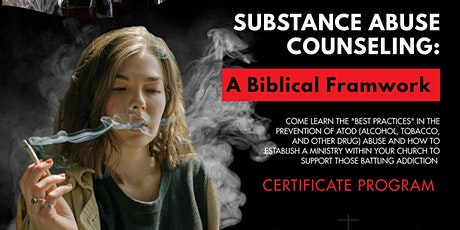 Substance Abuse Counseling: A Biblical Framework tickets
