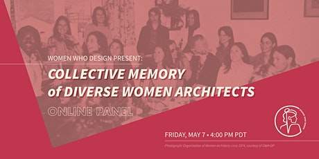Collective Memory of Diverse Women Architects: Practice and Methods tickets