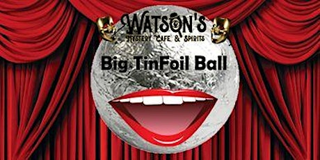Watson's LIVE(SPECIAL) feat Big Tinfoil Ball Comedy Show tickets