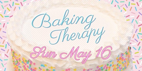 Baking Therapy (Online Workshop!) tickets