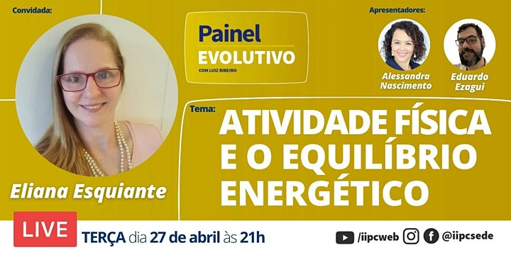 Imagem do evento Painel Evolutivo - Atividade Física e o Equilíbrio Energético