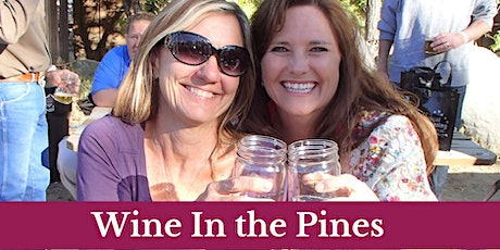Wine In The Pines 2021 tickets