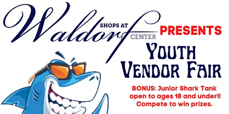 Shops at Waldorf Presents: Youth ONLY Vendor Fair tickets