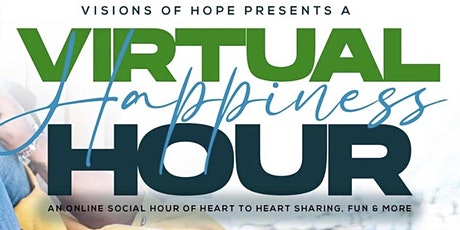 Visions of Hope Happiness Hour tickets