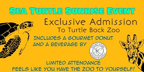Sea Turtle Sunrise at Turtle Back Zoo tickets