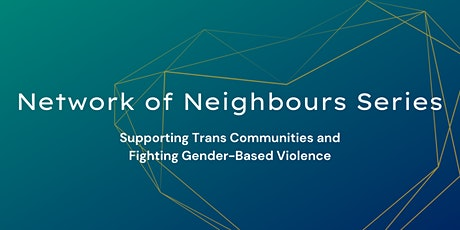 Supporting Trans Communities and Fighting Gender-Based Violence tickets