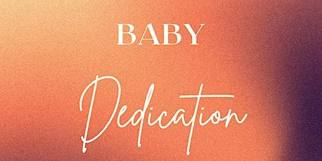 Baby Dedications tickets