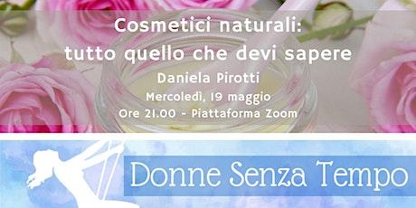 Cosmetici naturali: tutto quello che devi sapere biglietti