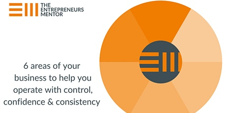 6 areas of your  business to help you operate with control, confidence & co tickets