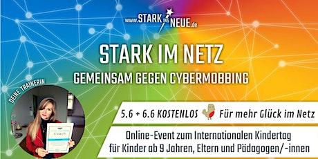 Stark im Netz- gemeinsam gegen Cybermobbing /Regina Gutjahr - Glück im Netz Tickets