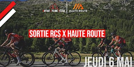 Sortie Haute Route x RCS billets