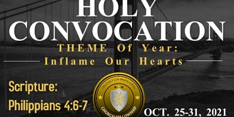 Inflame Our Hearts Holy Convocation 2021 tickets