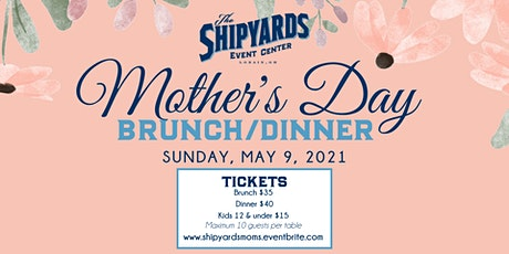 Mother's Day Brunch/Dinner tickets