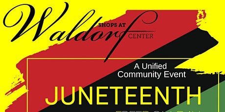 Shops at Waldorf Presents:  JuneTeenth tickets