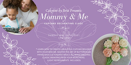 Mommy & Me Mother's Day Cupcake Decor Class tickets