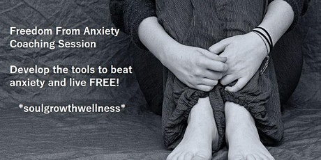 Freedom From Anxiety Coaching Session tickets
