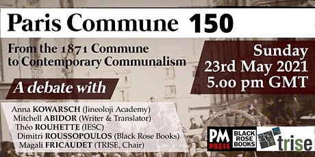 Paris Commune 150: From the 1871 Commune to Contemporary Communalism tickets