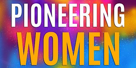 BOOK LAUNCH: Pioneering Women Speak tickets