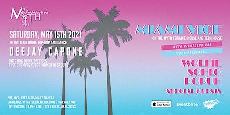 Myth Nightclub - Miami Vice | Saturday 05.15.21 tickets