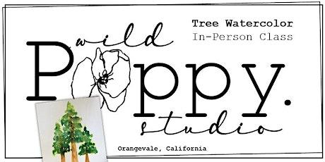Wild Poppy Studio: Tree Watercolor In-Person Class tickets