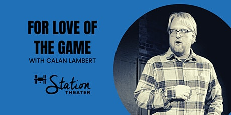 Improv Class: For Love of the Game (4-Weeks; In-Person  Class) tickets