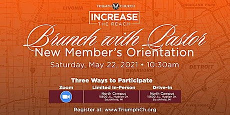 Triumph's New Member Orientation: Virtual Brunch With Pastor (May 22nd) tickets