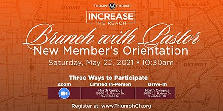 Triumph's New Member Orientation: Virtual Brunch With Pastor (June 26th) tickets