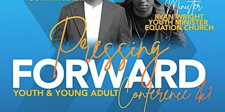 Pressing Forward Youth and Young Adult Conference 2k1 tickets