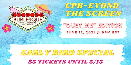 CPB - eyond the Screen IV Duet Me! ANNIVERSARY SHOW tickets