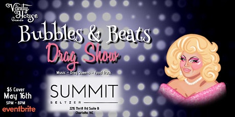 Bubbles and Beats Drag show at Summit Seltzer tickets