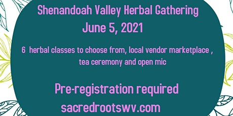 6th Annual Shenandoah Valley Herbal Gathering tickets