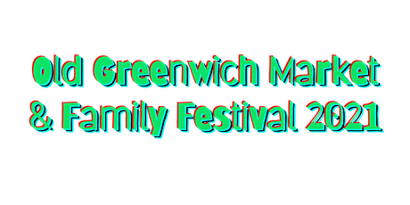 Old Greenwich Market & Family Festival tickets