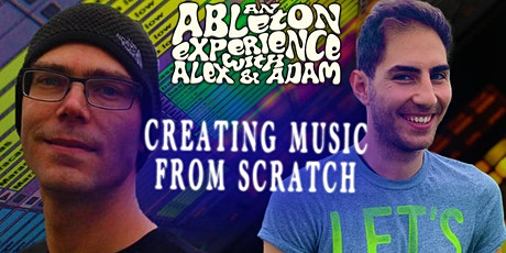 An Ableton Experience: Creating a Song from Scratch tickets