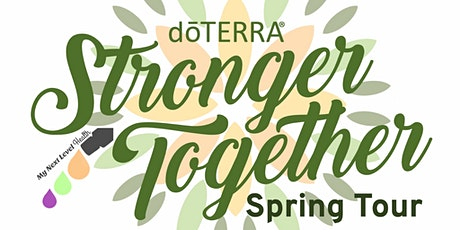 Stronger Together ~ Spring Tour with dōTERRA (private event) tickets
