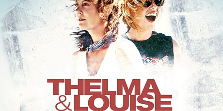 Dinner & Outdoor Movie: Thelma and Louise in the Beer Garden @ 7:30PM tickets