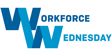 Workforce Wednesday Webinar tickets