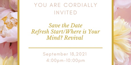 Refresh Start/ Where is Your Mind?  Revival tickets
