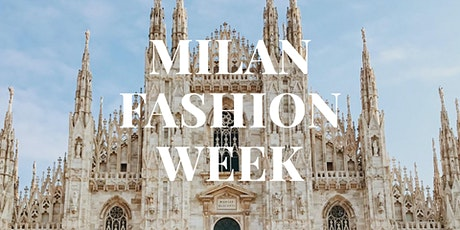Milan Fashion Week Fashion Shows & Events September 2021 biglietti