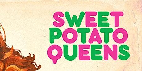 Sweet Potato Queen the Musical tickets