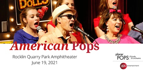"""Placer Pops/PPC Entertainment presents """"American Pops"""" tickets"""