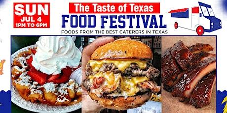 Taste of Texas Food Festival Houston Tx tickets