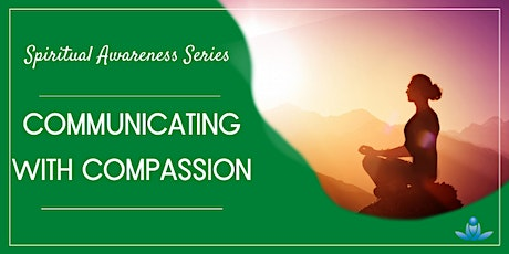 Communicating with Compassion tickets