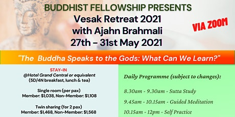 Vesak Retreat 2021 with Ajahn Brahmali tickets