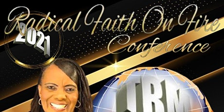 Radical Faith On Fire Conference - Tamike Brown Ministries tickets